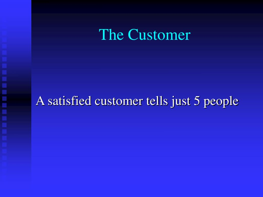 The Customer