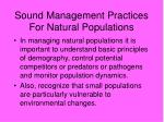 sound management practices for natural populations