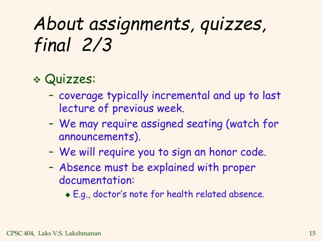 About assignments, quizzes, final  2/3