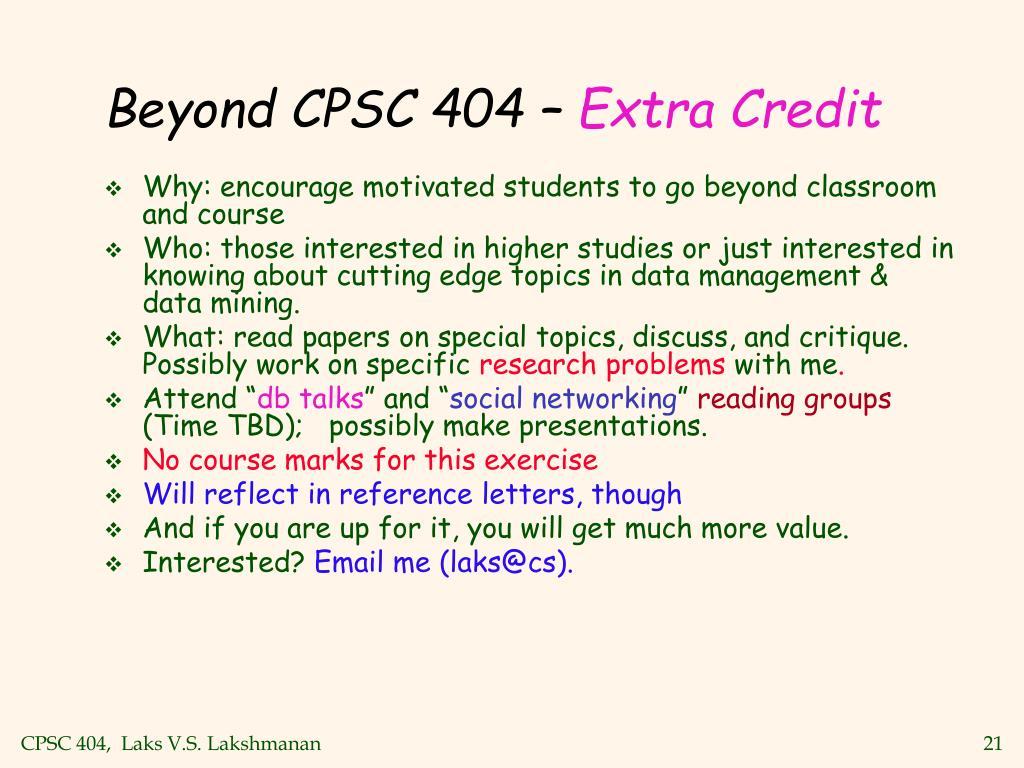 Beyond CPSC 404 –