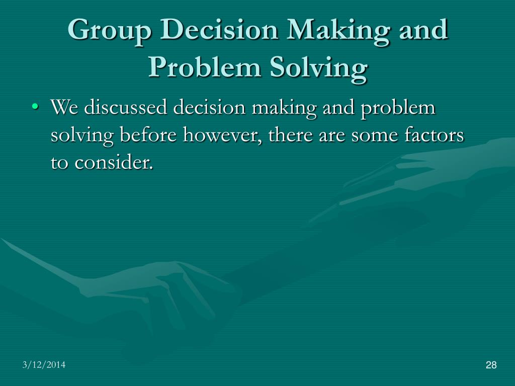 group decision making Better group decision making most supervisors consider themselves at least fairly good working with groups what about you how many times have you held a group meeting that did not really result in a concrete decision.