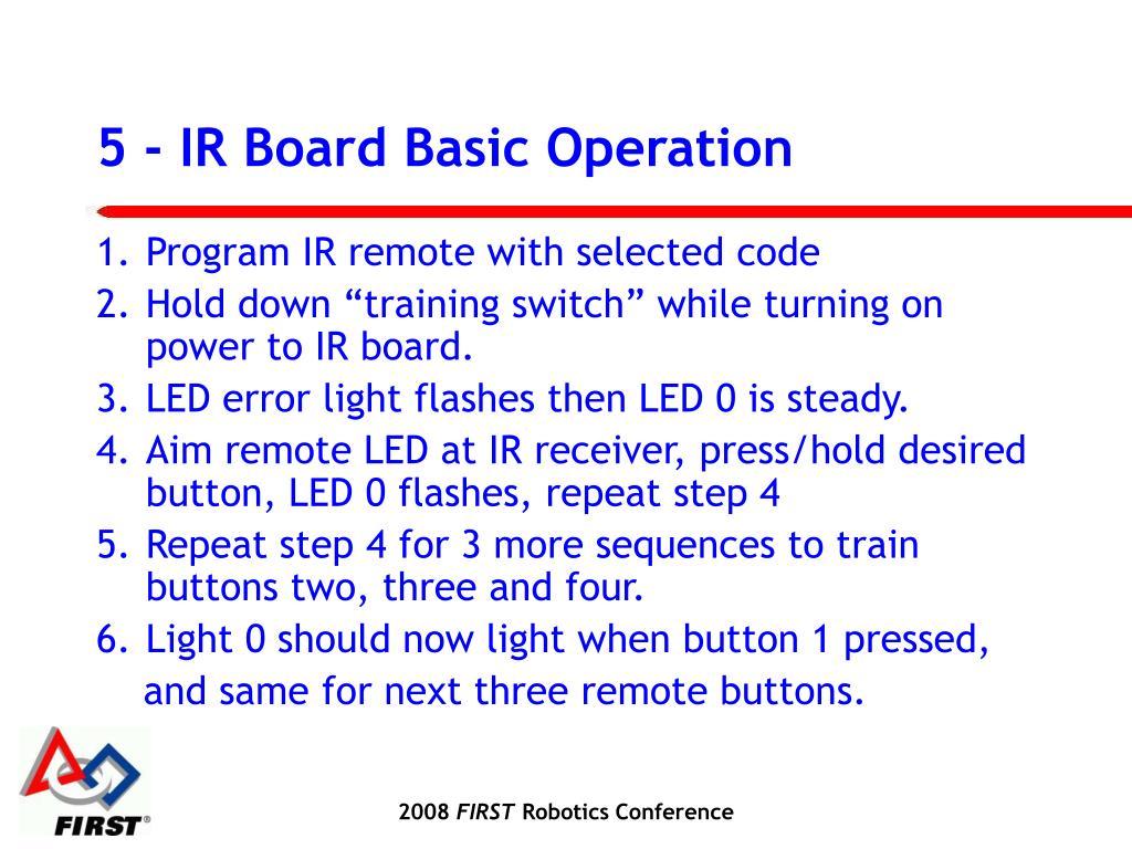 5 - IR Board Basic Operation