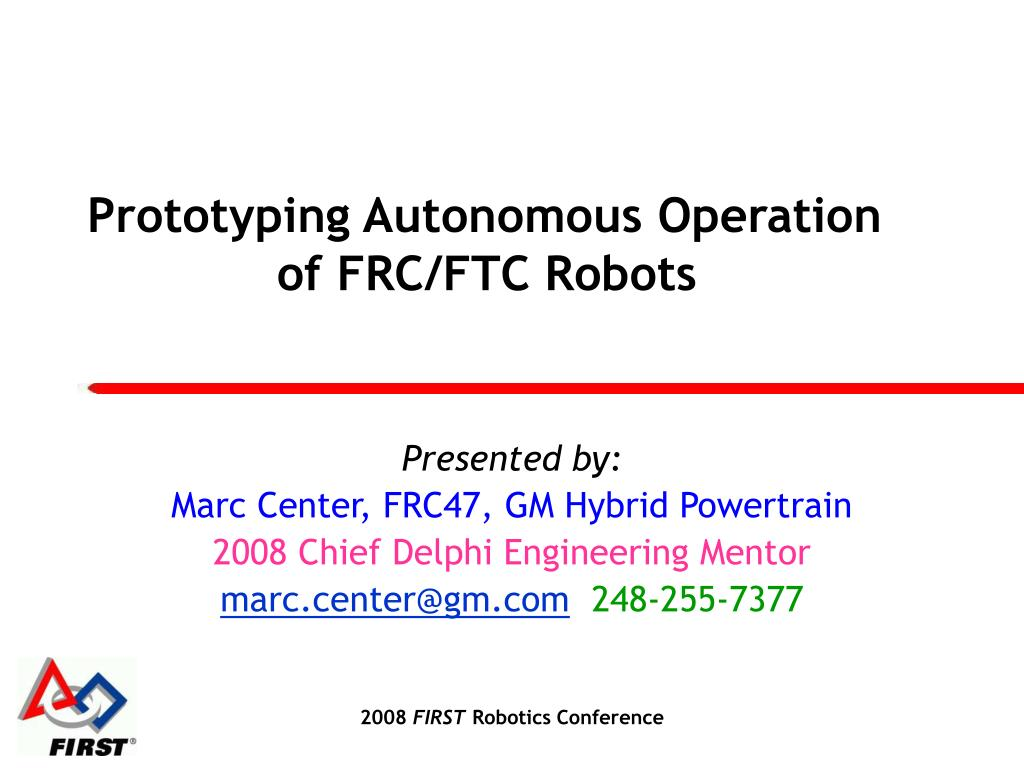Prototyping Autonomous Operation       of FRC/FTC Robots