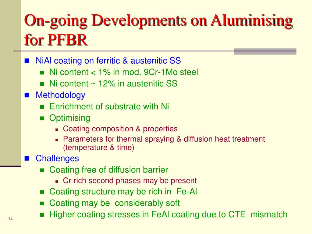 On-going Developments on Aluminising for PFBR