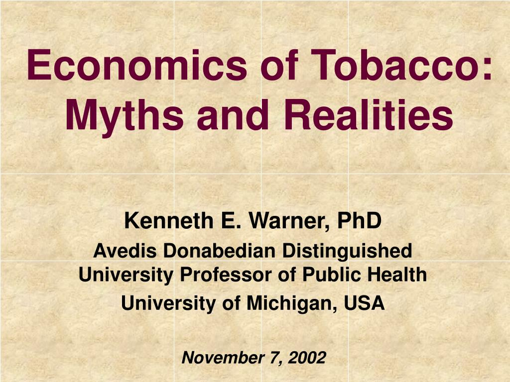 Economics of Tobacco: