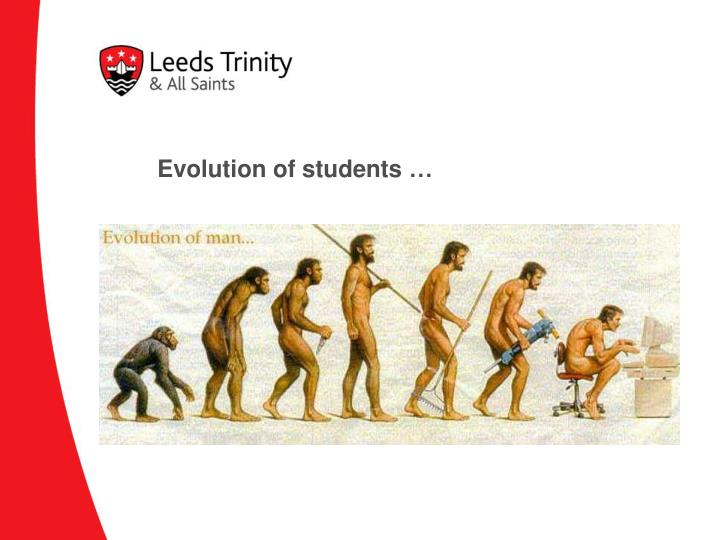Evolution of students