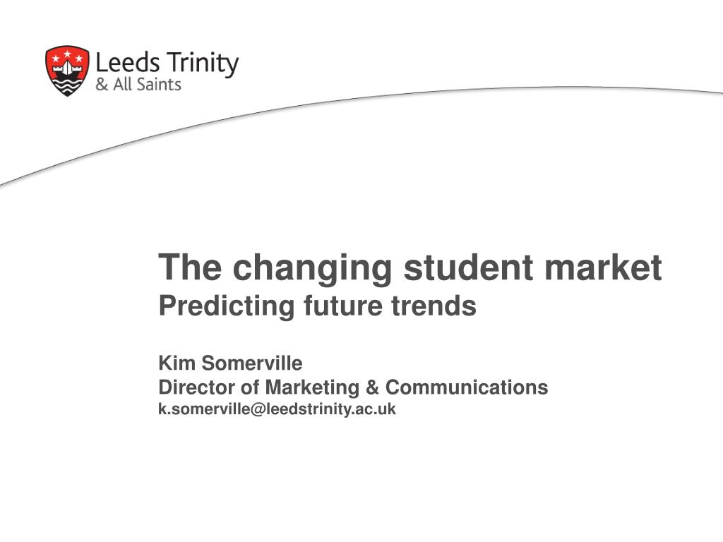 The changing student market