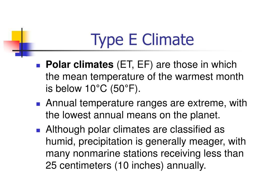 Type E Climate