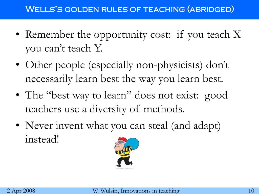 Wells's golden rules of teaching (abridged)