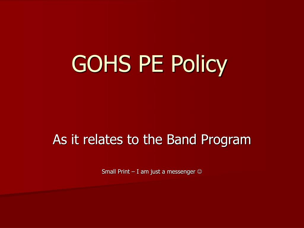 GOHS PE Policy