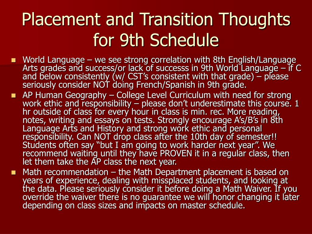 Placement and Transition Thoughts for 9th Schedule