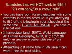 schedules that will not work in 9th 2 s company 3 s a crowd rule