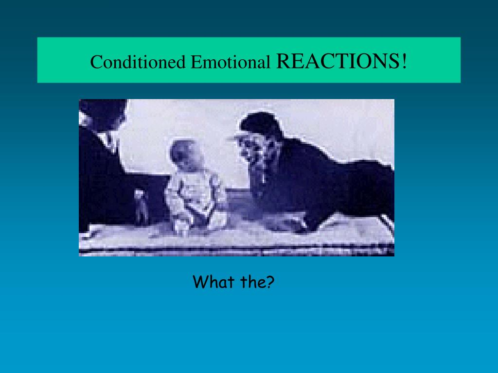 Conditioned Emotional