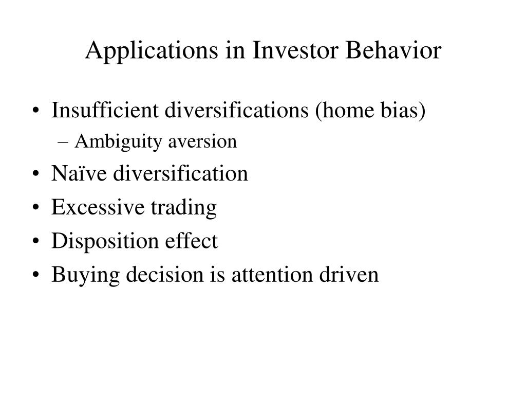 Applications in Investor Behavior