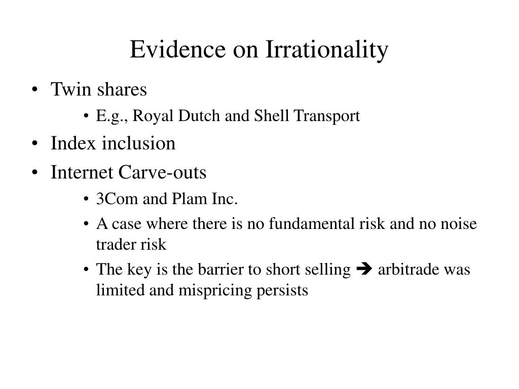 Evidence on Irrationality