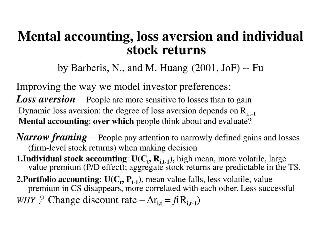 Mental accounting, loss aversion and individual stock returns