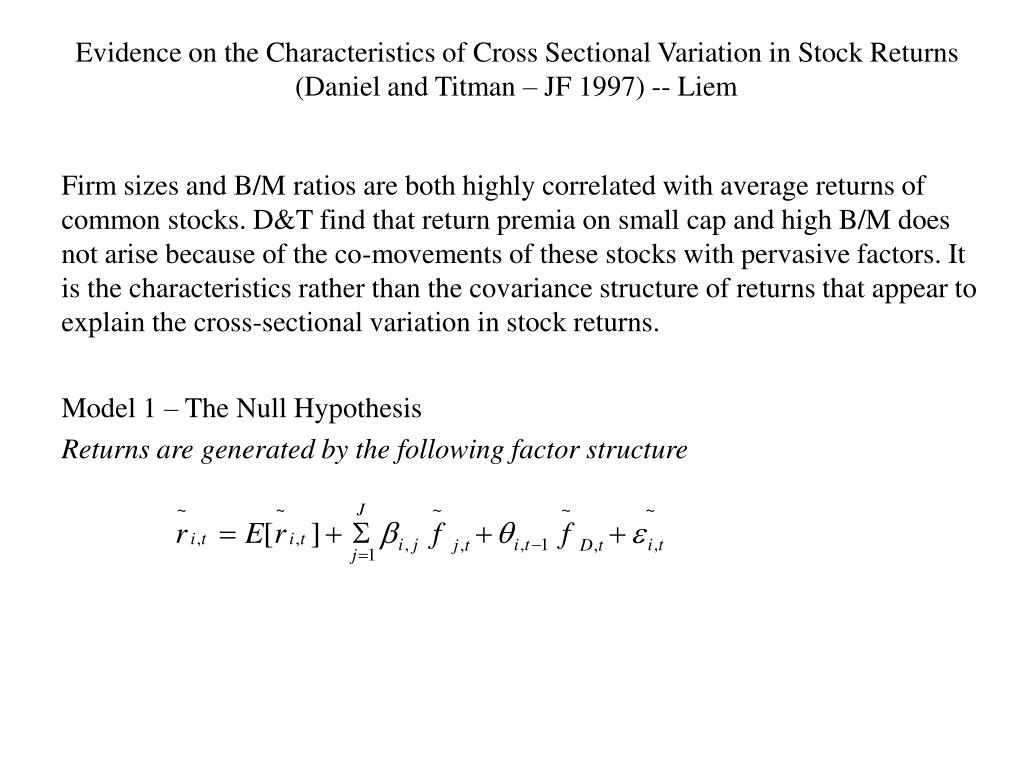 Evidence on the Characteristics of Cross Sectional Variation in Stock Returns