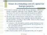 issues in estimating cost of capital for foreign projects