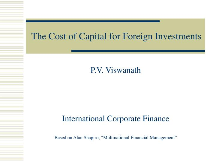 The cost of capital for foreign investments l.jpg