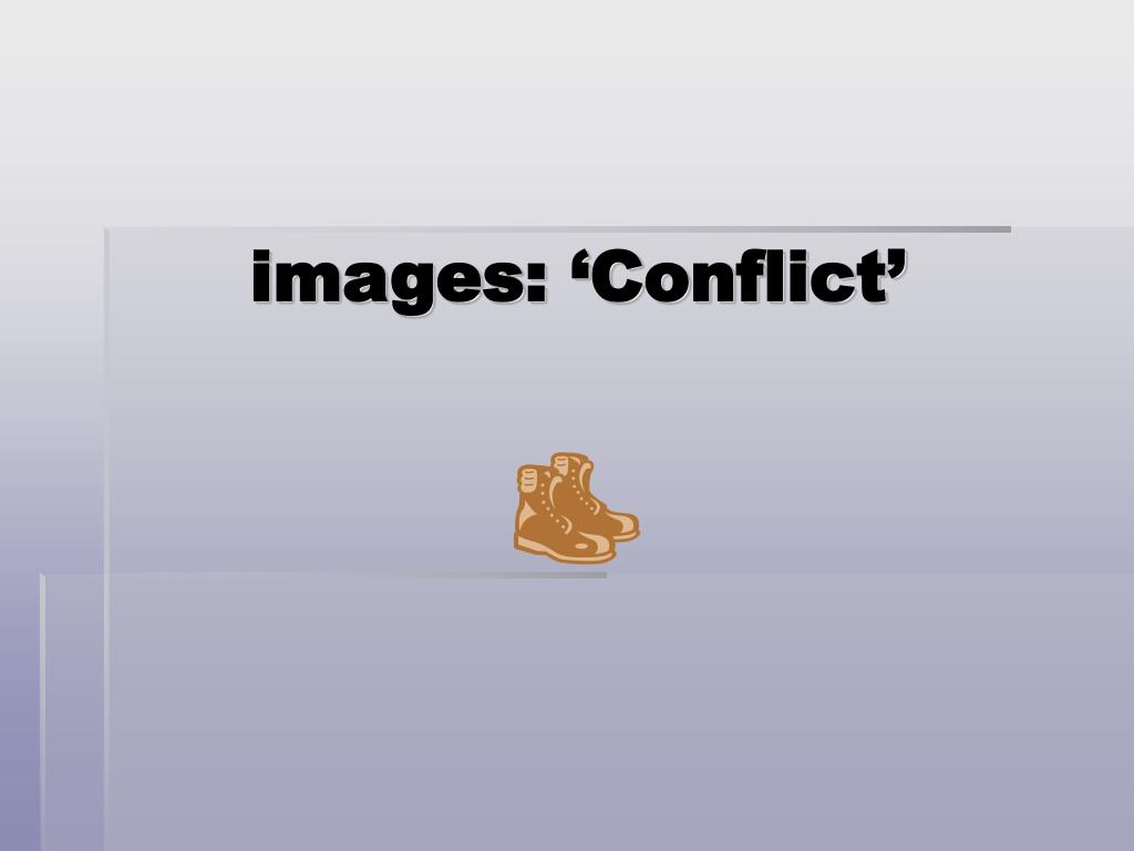 images: 'Conflict'