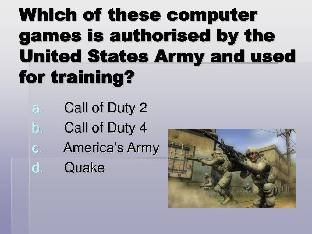 Which of these computer games is authorised by the United States Army and used for training?