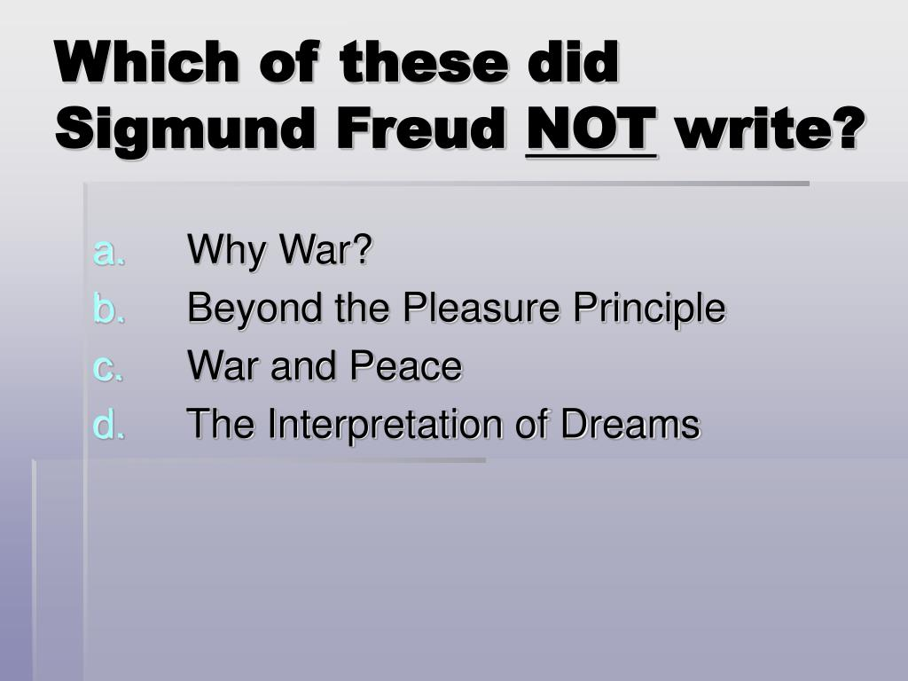 Which of these did Sigmund Freud