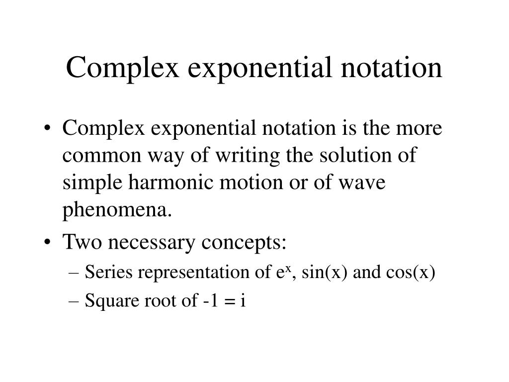 Complex exponential notation