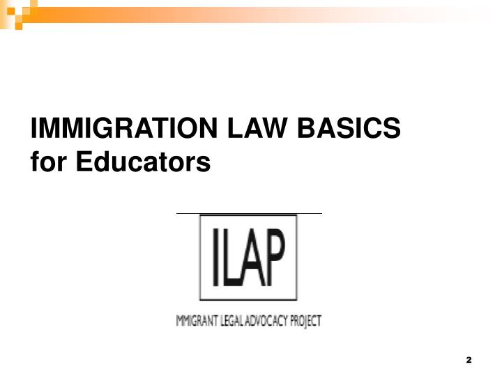 Immigration law basics for educators