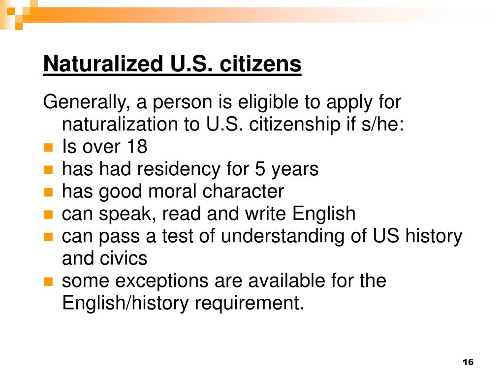 Naturalized U.S. citizens