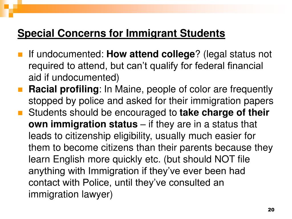 Special Concerns for Immigrant Students