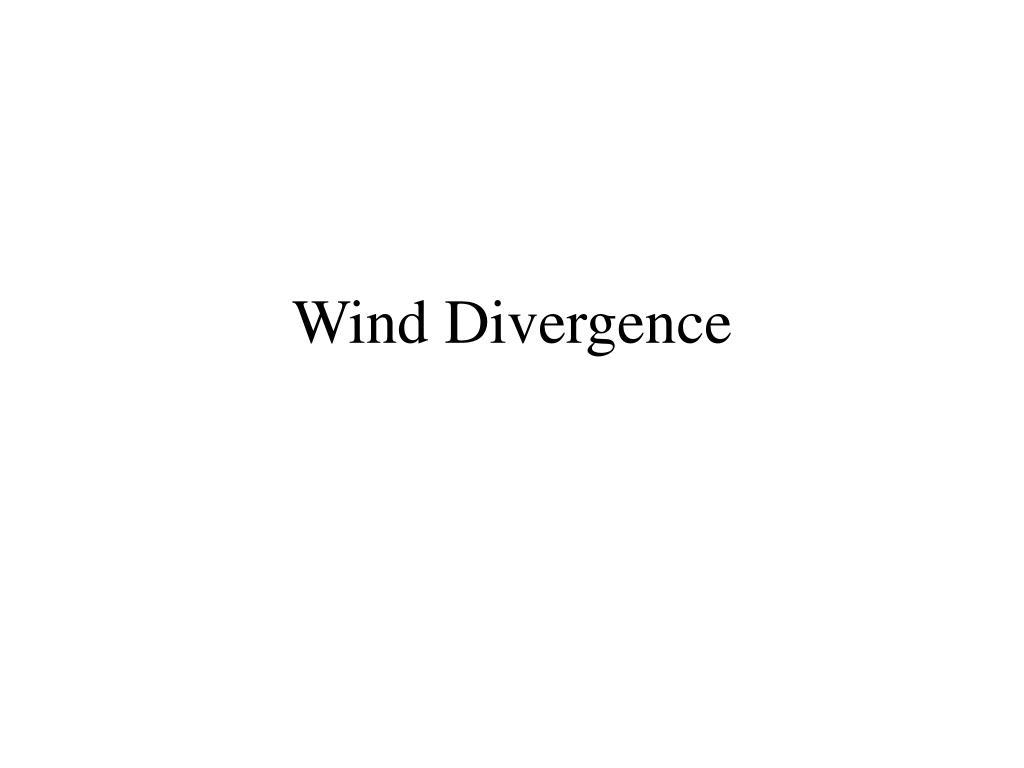 Wind Divergence