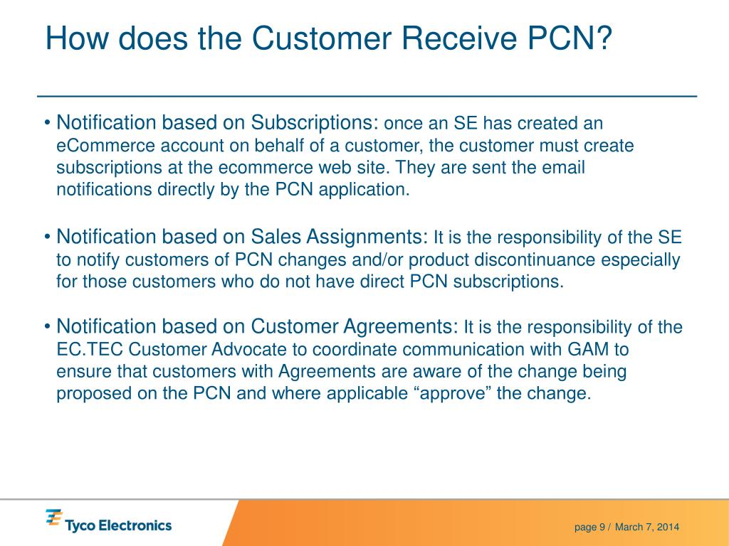 How does the Customer Receive PCN?