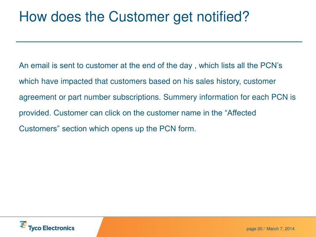 How does the Customer get notified?