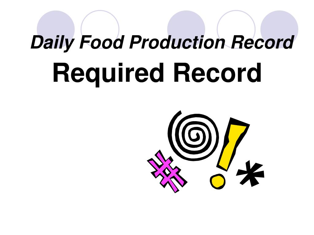 Daily Food Production Record