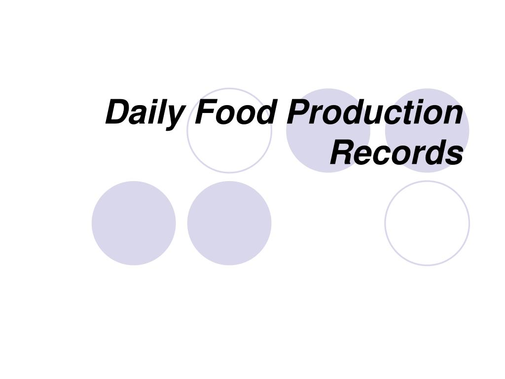 Daily Food Production Records