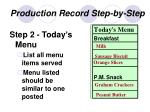 production record step by step15