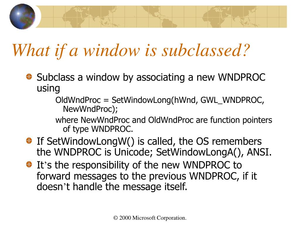 What if a window is subclassed?