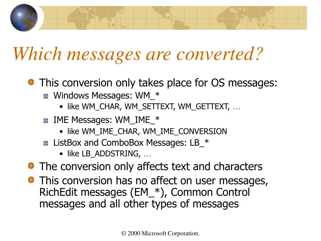 Which messages are converted?