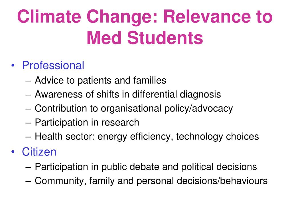 Climate Change: Relevance to Med Students