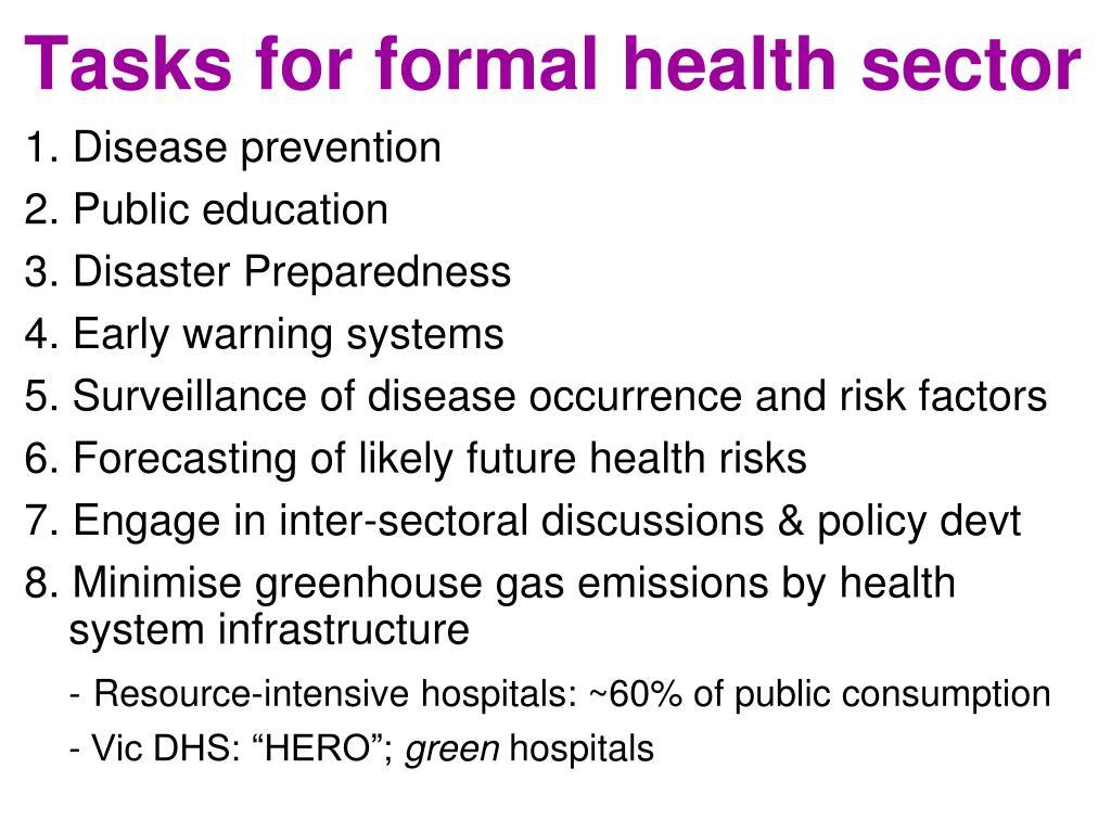 Tasks for formal health sector