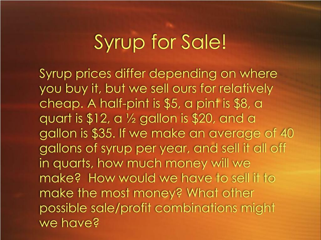 Syrup for Sale!