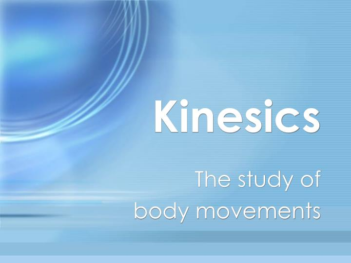 kinesics and context essays on body motion communication