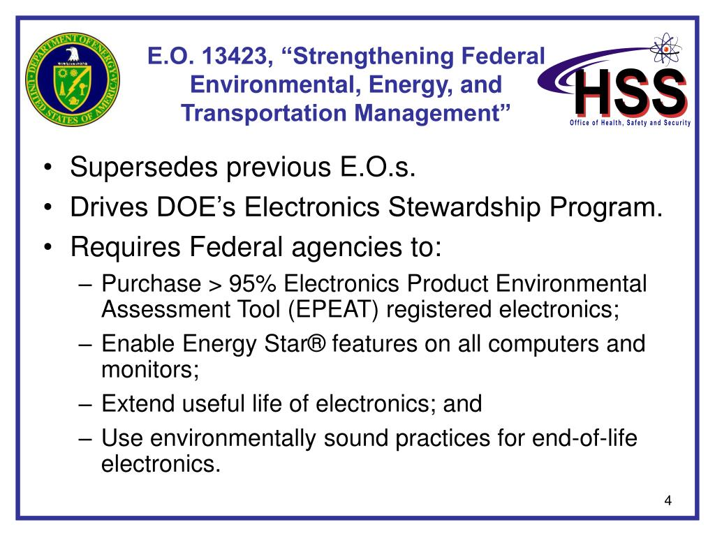 "E.O. 13423, ""Strengthening Federal Environmental, Energy, and Transportation Management"""