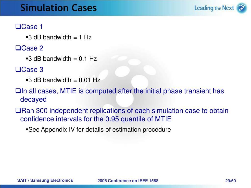 Simulation Cases