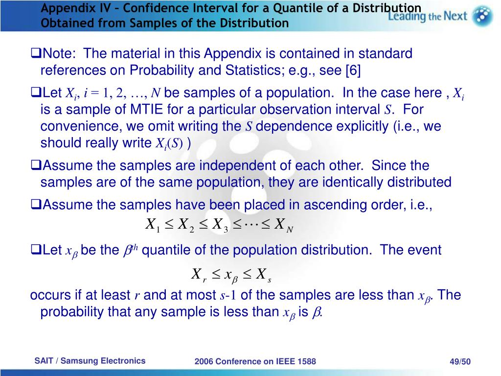 Appendix IV – Confidence Interval for a Quantile of a Distribution Obtained from Samples of the Distribution