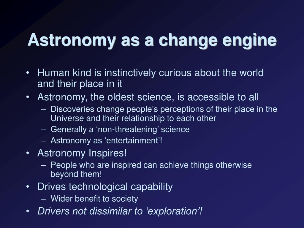 Astronomy as a change engine