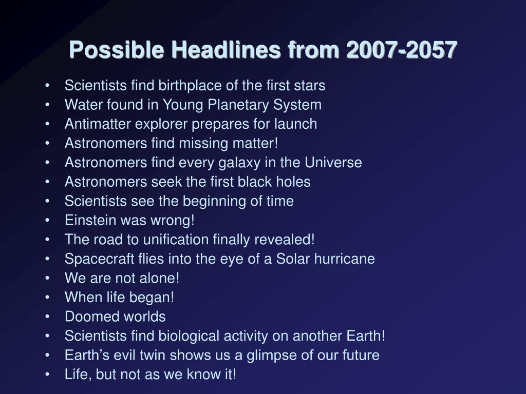 Possible Headlines from 2007-2057