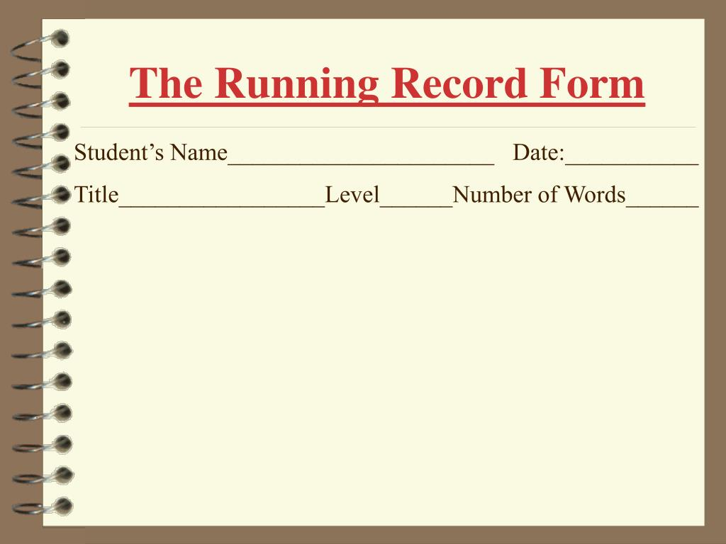 The Running Record Form