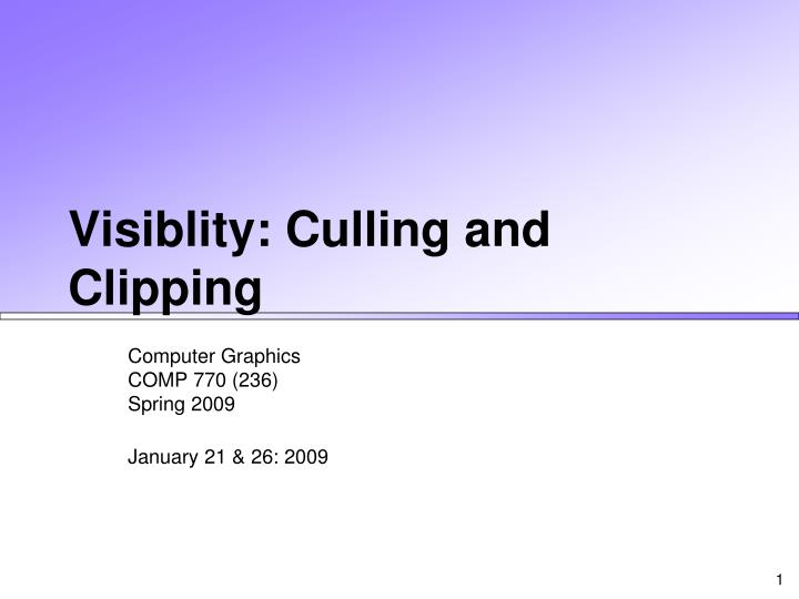 Visiblity culling and clipping