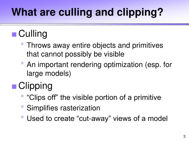 What are culling and clipping